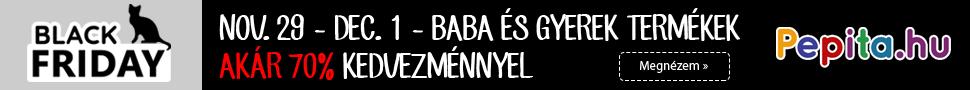BLACK FRIDAY Pepita.hu - Online babaáruház - gyermekáruház